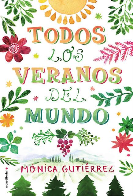 Todos los veranos del mundo_Mónica Gutiérrez_novela feelgood