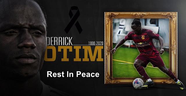 Rest In Peace Derrick Otim
