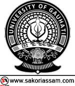Gauhati University Recruitment 2019 | Sakori Assam