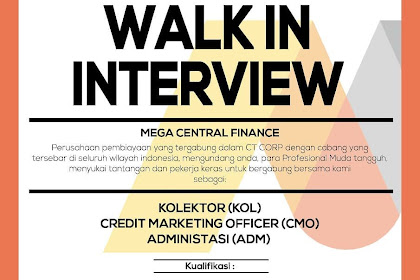 WALK INTERVIEW MEGA CENTRAL FINANCE TASIKMALAYA
