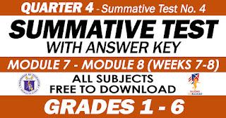 SUMMATIVE TESTS NO. 4 (Modules 7-8: Quarter 4) with Answer Keys