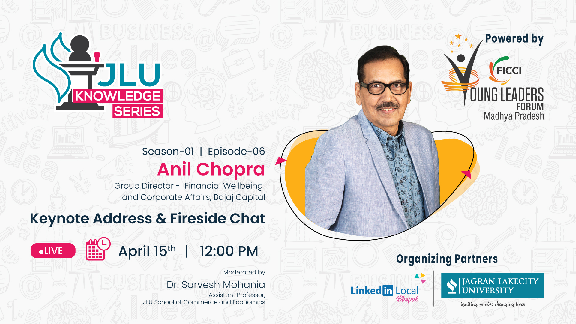 JLU Conducted Knowledge Series Ep-6, with Mr. Anil Chopra, Group Director – Finance Wellbeing and Corporate Affairs, Bajaj Capital Ltd