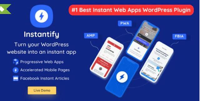 Instantify – PWA & Google AMP & Facebook IA for WordPress