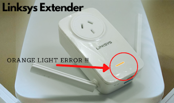 orange light on linksys extender check weak connection.