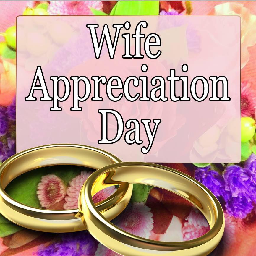 Wife Appreciation Day Wishes Awesome Picture