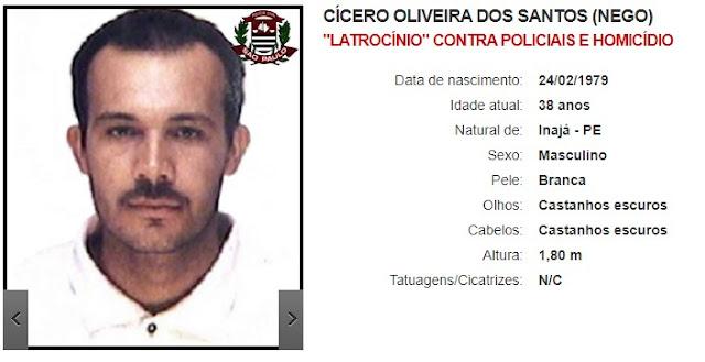Cícero Oliveira dos Santos (Nego) - Latrocínio contra policiais e homicídio