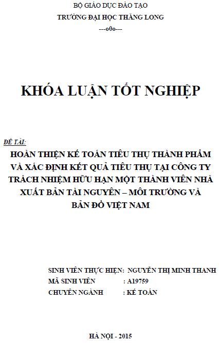 Hoàn thiện kế toán tiêu thụ thành phẩm và xác định kết quả tiêu thụ tại Công ty TNHH MTV Nhà xuất bản Tài nguyên - Môi trường và Bản đồ Việt Nam