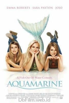 Sinopsis film Aquamarine (2006)