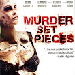 A Truly Horrific Film: Murder Set Pieces