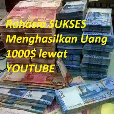 Rahasia SUKSES Menghasilkan Uang 1000$ lewat YOUTUBE dengan 100 Video ORI