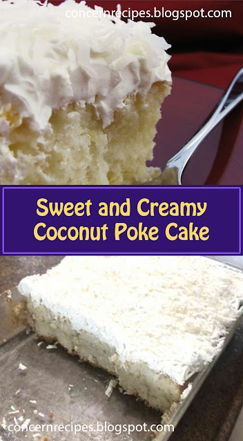 Sweet and Creamy Coconut Poke Cake