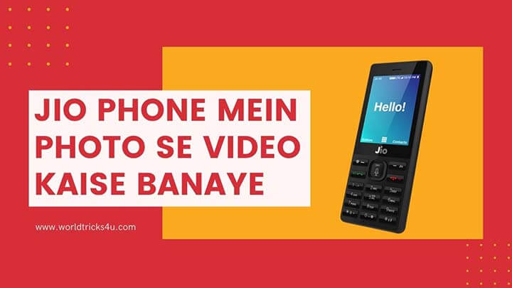 Jio Phone Mein Photo Se Video Kaise Banaye
