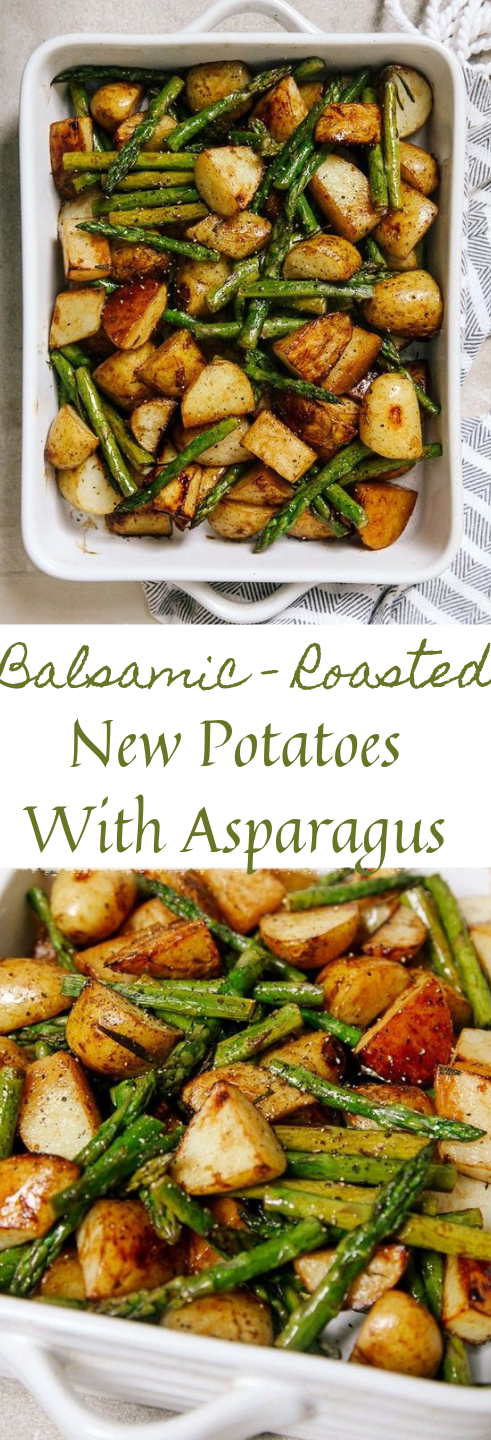 BALSAMIC ROASTED NEW POTATOES WITH ASPARAGUS #vegetarian #roasted