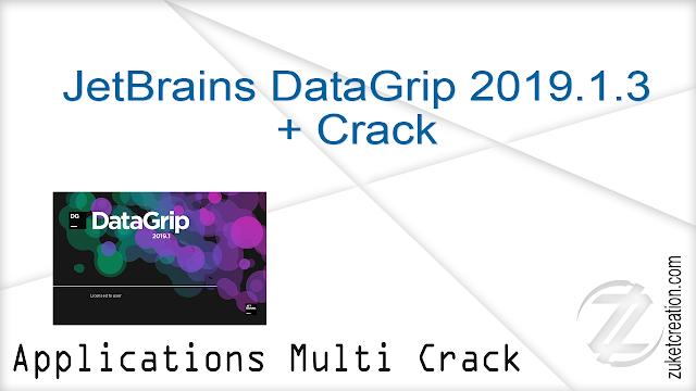 JetBrains DataGrip 2019.1.3 + Crack |   289 MB
