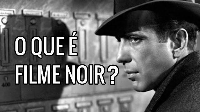 No Cinema: FILME NOIR