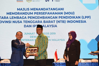 Menteri Pendidikan Malaysia dan Gubernur NTB Saksikan MoU LPP NTB dengan 18 Universitas di Malaysia