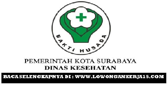 Lowongan Kerja Tenaga Kesehatan Dinkes Kota Surabaya