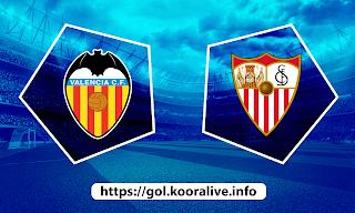 مشاهدة مباراة اشبيلية ضد فالنسيا 12-05-2021 بث مباشر في الدوري الاسباني