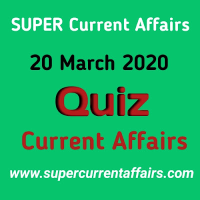 Current Affairs Quiz in Hindi - 20 March 2020