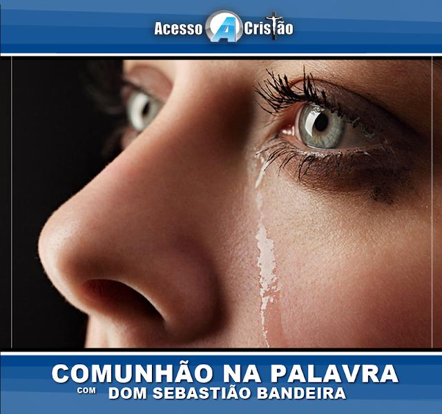 Quais seriam as lágrimas que deveremos enxugar ?