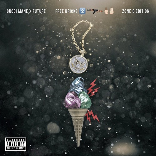 Gucci Mane & Future — Free Bricks 2