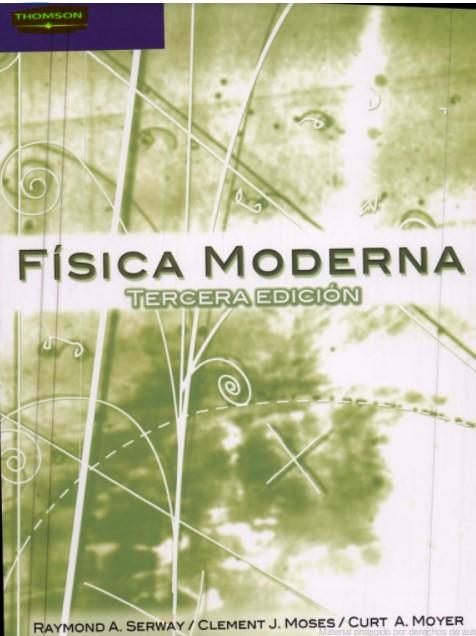 Física Moderna 3 Edición Serway, Moses, Moyer en pdf
