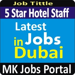 Admin Staff For Five Star Hotel Jobs Vacancies In UAE Dubai For Male And Female With Salary For Fresher 2020 With Accommodation Provided | Mk Jobs Portal Uae Dubai 2020