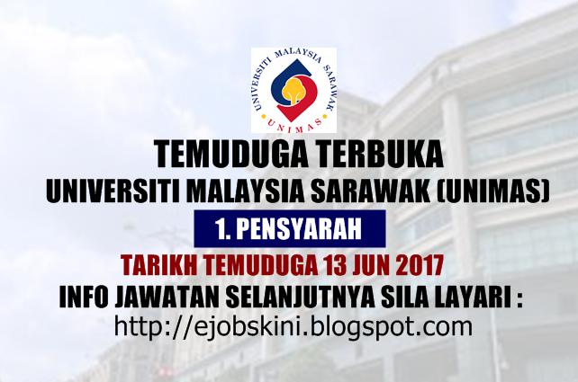 Temuduga Terbuka di UNIMAS Pada 13 Jun 2017