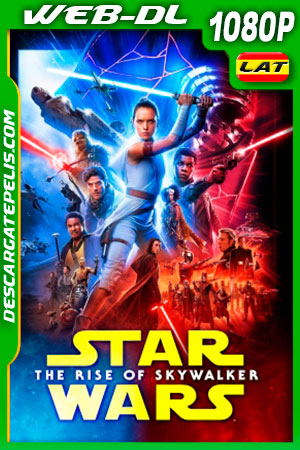 Star Wars: Episodio IX – El ascenso de Skywalker (2019) HD 1080p WEB-DL AMZN Latino – Ingles