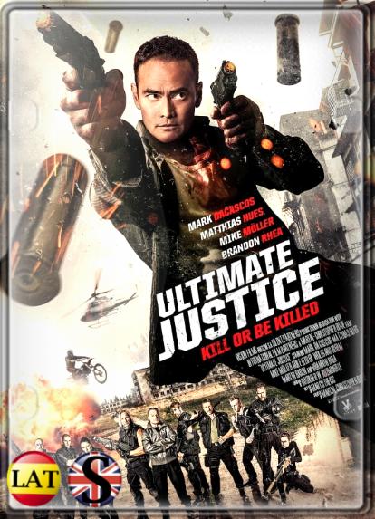 Justicia Máxima: Vivir es Luchar (2017) WEB-DL 1080P LATINO/INGLES
