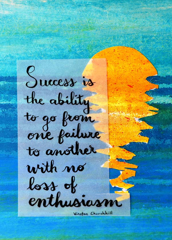 Winston Churchill success Quote Mixed Media art by Jeanne Selep