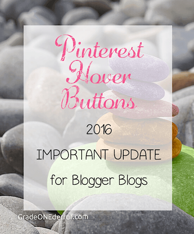 This tutorial for Blogger blogs will show you how to fix a disappearing custom pinterest hover button AND how to install an official pinterest hover button. GradeONEderfulDesigns.com
