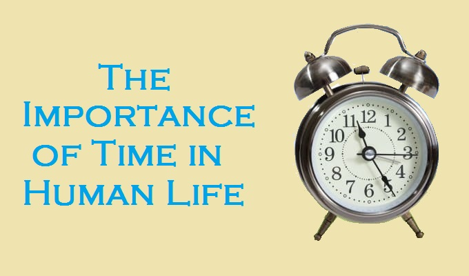 What is the Importance of Time in Human Life?