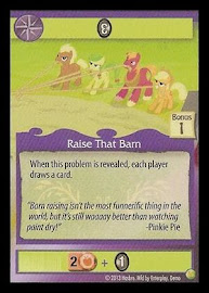 My Little Pony Raise That Barn GenCon CCG Card