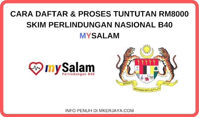 Cara Daftar Tuntutan Skim Perlindungan Nasional B40 Mysalam 2020 Malaysia Kerjaya
