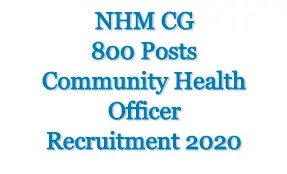 NHM CG 800 Health Officer Recruitment 2020