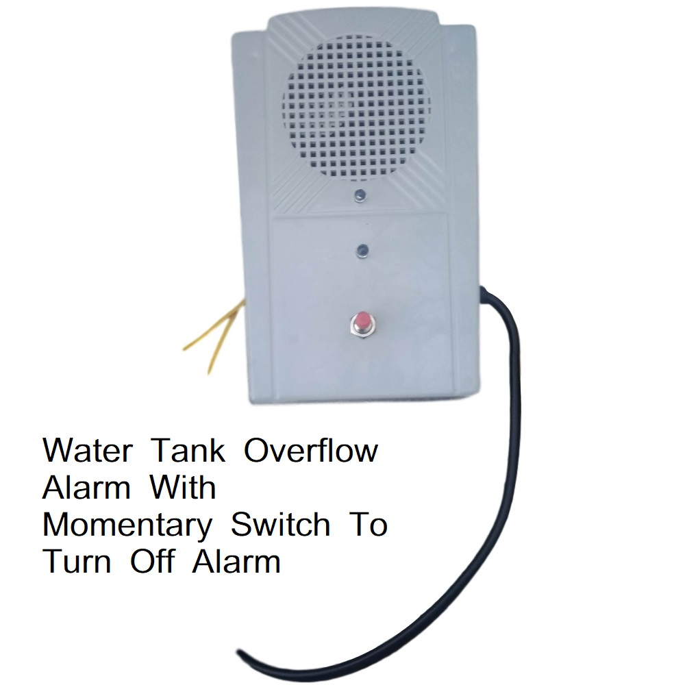 Water Tank Overflow Alarm With Momentary Switch To Turn ...