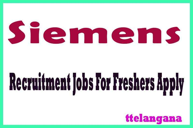 Siemens Recruitment Jobs For Freshers Apply