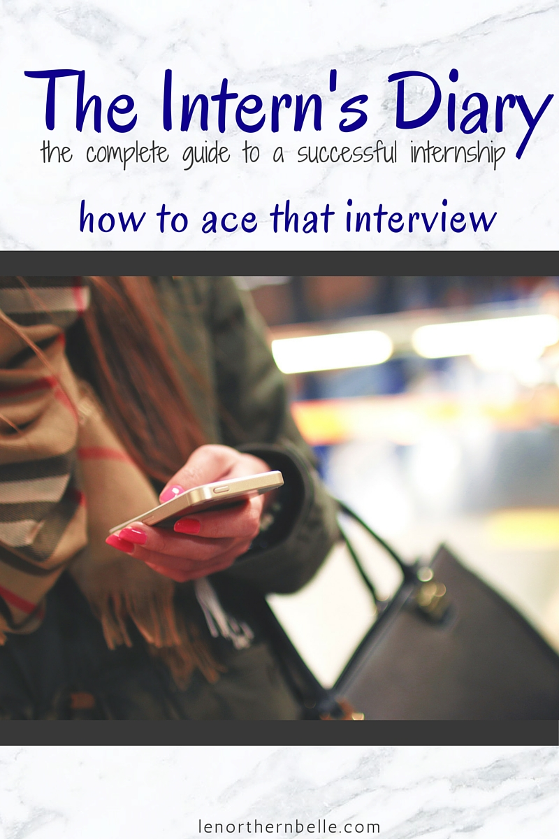 Le Northern Belle | The Intern's Diary | how to ace that interview