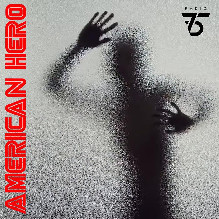 radio75 american hero
