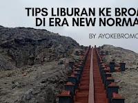 TIPS LIBURAN KE BROMO DI ERA NEW NORMAL