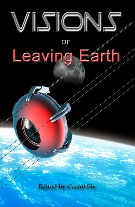 http://www.amazon.com/Visions-Leaving-Earth-Carrol-Fix/dp/0991642635/ref=sr_1_1?s=books&ie=UTF8&qid=1415502421&sr=1-1