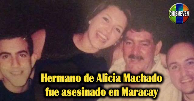 Hermano de Alicia Machado fue asesinado en Maracay