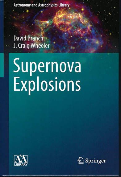 This 700 page, 2017 edition of Supernova Explosions looks very informative (Source: Branch and Wheeler)