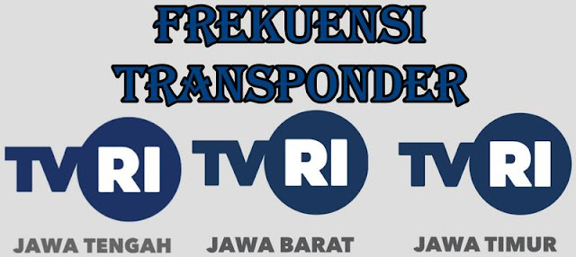 frekuensi transponder TVRI Jateng, Jabar, dan Jatim