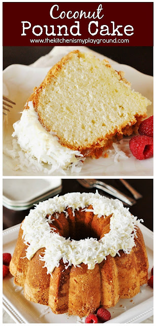 Coconut Pound Cake ~ Moist & tender pound cake loaded with fabulous coconut flavor. Topped with white chocolate drizzle & more coconut!  www.thekitchenismyplayground.com