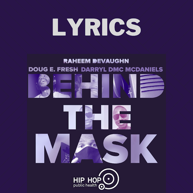 Hip Hop Public Health (HHPH) Completes Trilogy Of COVID-19 Music Video PSAs With Release Of #BehindTheMask