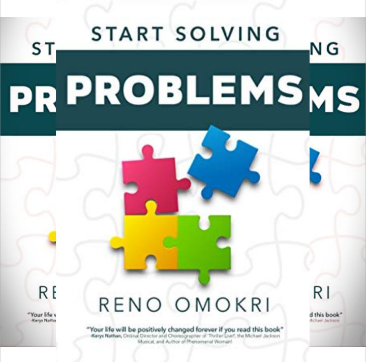Omokri Reno's Book: Start Solving Problems - Nobody was born to be a failure - Publisher: Revmedia