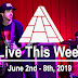 Live This Week: June 2nd - 8th, 2019