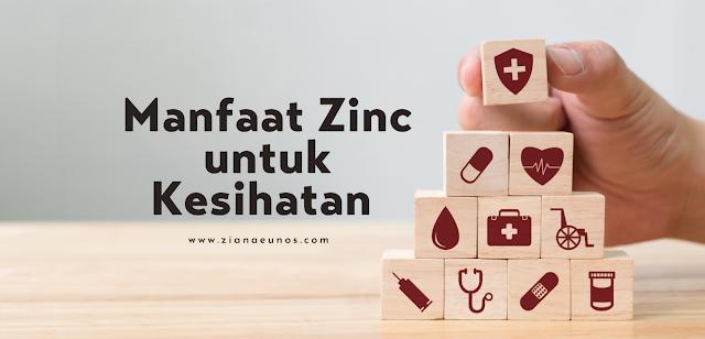 Manfaat zinc untuk kesihatan